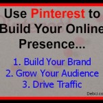 Use Pinterest to Build Your Online Presence